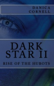 DARK STAR II RISE OF THE HUBOTS